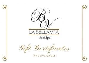 BV La Bella Vita Medi Spa- Gift Certificate